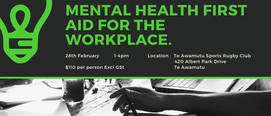 Mental Health First Aid for The Workplace