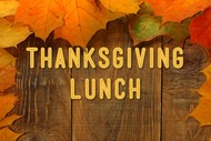 Image for event: Thanksgiving Lunch
