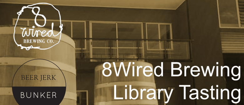 8 Wired Library Tasting