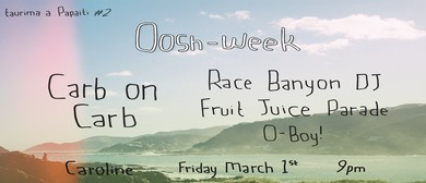 O-week with Carb on Carb, Race Banyon DJ, FJP & O-Boy