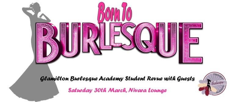 Born to Burlesque