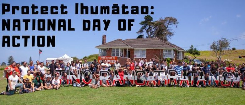 Protect Ihumātao - National Day of Action