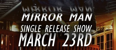 Levi - Mirror Man Single Release Show