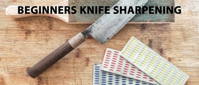 Beginners - Knife Sharpening Evening Class