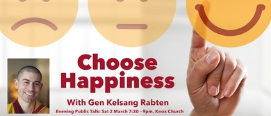 Choose Happiness – An Inspirational Evening Talk