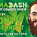 Cannabash - Stoned Up Comedy