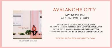 Avalanche City - My Babylon Album Tour