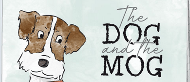 The Dog and The Mog
