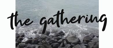 The Gathering - Creating Community