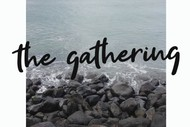 Image for event: The Gathering - Creating Community
