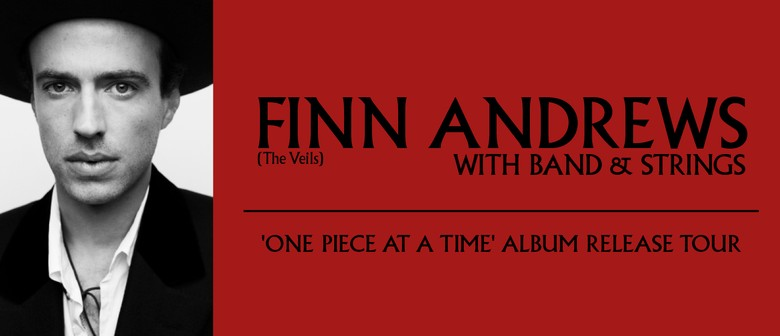 Finn Andrews (The Veils) with Band & Strings