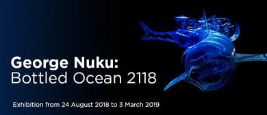 George Nuku: Bottled Ocean 2118