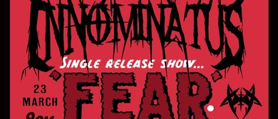 Innominatus Single Release Show - Fear: CANCELLED
