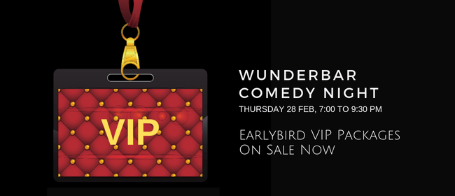 Wunderbar Comedy Night - VIP Package