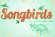 Image for event: Songbirds 2019