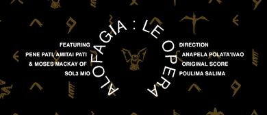Alofagia: Le Opera - Summer Theatre in the Gardens