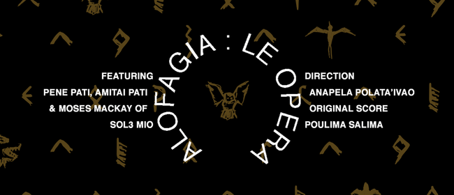 Alofagia: Le Opera - Summer Theatre in the Gardens
