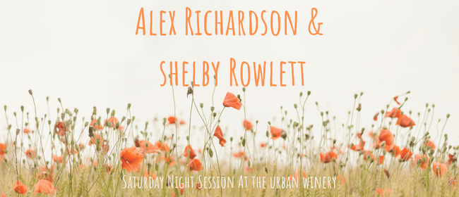 Saturday Night Session with Alex and Shelby