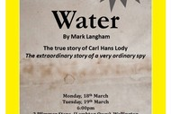 Image for event: Water - The Extraordinary Story of A Very Ordinary Spy