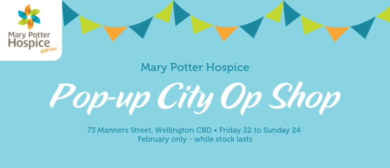 Mary Potter Hospice Pop-up City Op Shop - Wellington Region - Eventfinda