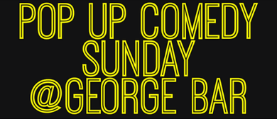Pop Up Comedy Sunday
