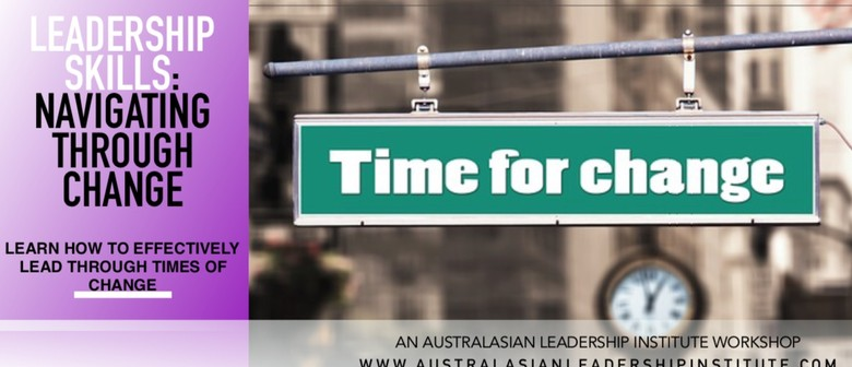 Leadership Skills: Navigating Through Change