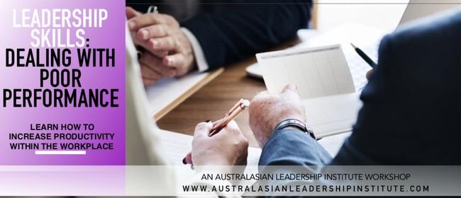 Leadership Skills: Dealing With Poor Performance