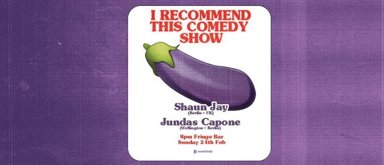 I Recommend This Comedy Show