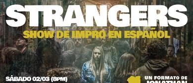 Strangers: Show de Impro (en Español)