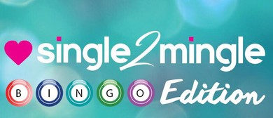 Single 2 Mingle - Bingo Edition