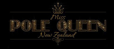 Miss Pole Queen NZ Competition 2019