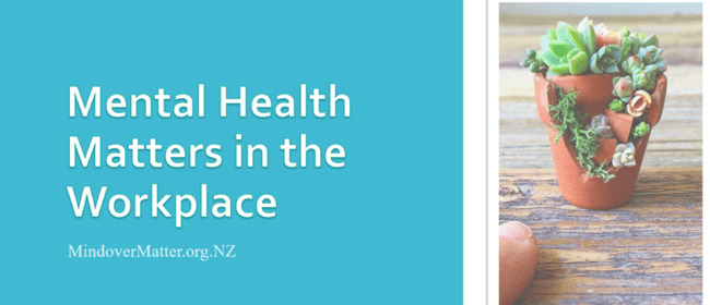 Mental Health Matters In the Workplace