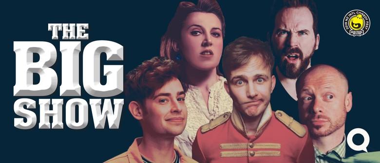 The Big Show 2019 - An International Comedy Showcase