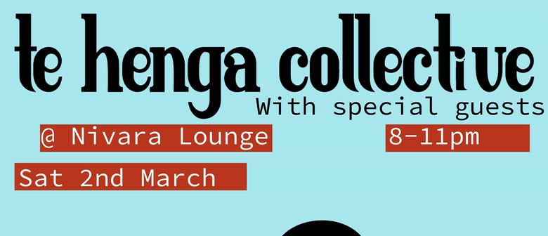 Te Henga Collective with Special Guests The WAS
