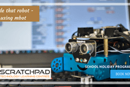 Image for event: Code That Robot Using Mbot - Scratchpad Holiday Programme