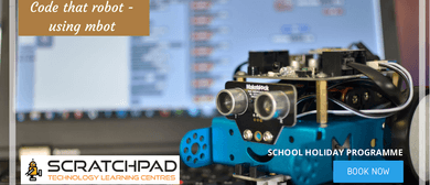 Code That Robot Using Mbot - Scratchpad Holiday Programme