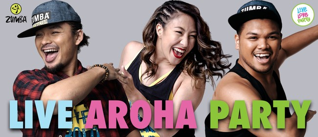 Live Aroha Party - A Zumba® Fitness Party