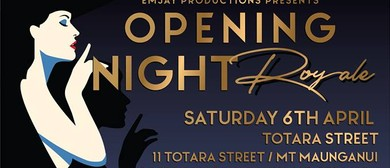 EmJay Productions Presents, Opening Night Royale