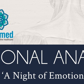 A Night of Emotional Anatomy