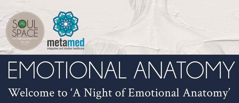 A Night of Emotional Anatomy