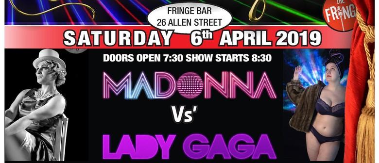 Caburlesque - Madonna Vs Lady Gaga
