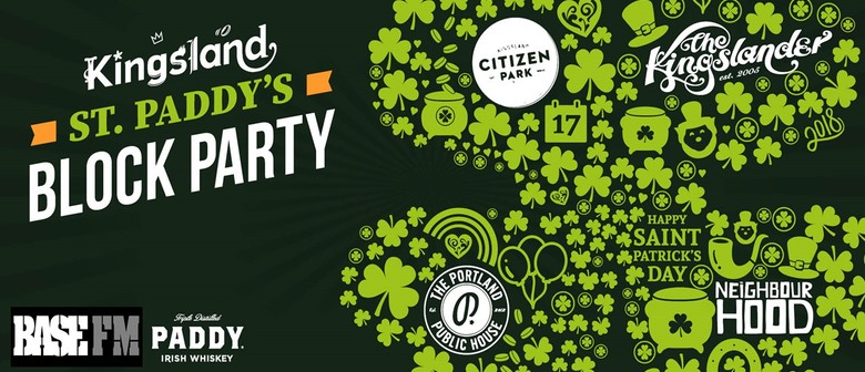 The Kingsland Bars - St Paddys's Day Block Party.