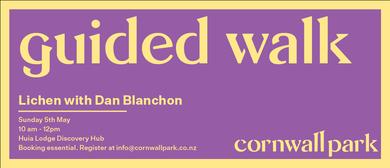 Guided Walk: Lichen with Dan Blanchon