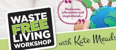 Waste Free Living Workshop - With <em>Kate</em> Meads