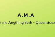 Image for event: A.M.A - Ask Me Anything Sesh