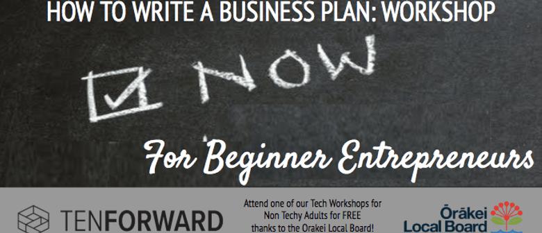 How to Write a Business Plan: For Beginner Entrepreneurs