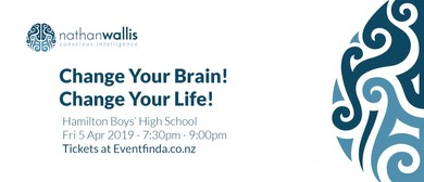 Change Your Brain! Change Your Life! Hamilton