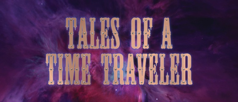 Tales of A Time Traveler
