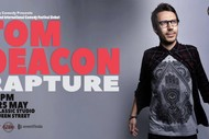 Image for event: Tom Deacon: Rapture