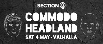 Section 9: Commodo and Headland